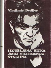 Izgubljena bitka Josifa Visarionoviča Staljina