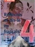 REFLECHIS ET DIS - LE EN FRANÇAIS 4 : udžbenik francuskog jezika za 4. razred srednje škole : 4. godina učenja