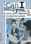 CAN I HELP YOU...WITH YOUR ENGLISH? 1 : radna bilježnica za 1. razred strukovnih škola : 6. godina učenja