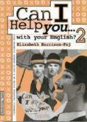 CAN I HELP YOU…WITH YOUR ENGLISH? 2 : radna bilježnica za 2. razred strukovnih škola : 7. godina učenja