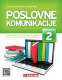 POSLOVNE KOMUNIKACIJE 2 : udžbenik za 2. razred srednje škole za zanimanje ekonomist/ekonomistica