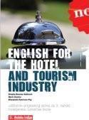 ENGLISH FOR THE HOTEL AND TOURISM INDUSTRY 01 : udžbenik engleskog jezika s CD-om za 3. razred hotelijersko-turističkih škola : 8. godina učenja