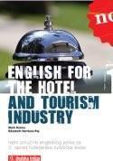 ENGLISH FOR THE HOTEL AND TOURISM INDUSTRY 01 : radna bilježnica iz engleskog jezika za 3. razred hotelijersko-turističkih škola : 8. godina učenja