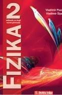 FIZIKA 2 : udžbenik fizike za 2. razred gimnazije : A-inačica