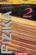 FIZIKA 2 : udžbenik fizike za 2. razred četverogodišnjih strukovnih škola