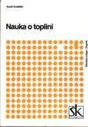 NAUKA O TOPLINI SA ZADACIMA : udžbenik za srednje strukovne škole; TABLICE I DIJAGRAMI : priručnik