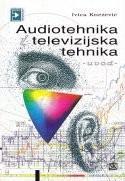 AUDIOTEHNIKA I TELEVIZIJSKA TEHNIKA - UVOD