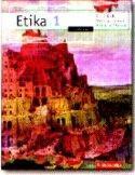 ETIKA 1 : udžbenik za 1. razred gimnazije i srednje škole