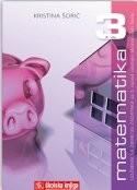 MATEMATIKA 3 : udžbenik sa zbirkom zadataka za 3. razred srednjih ekonomskih škola