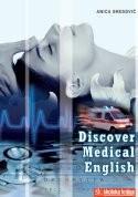 DISCOVER MEDICAL ENGLISH 2 : udžbenik iz engleskog jezika za 4. razred medicinske škole