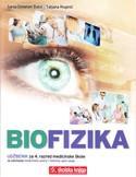 BIOFIZIKA : udžbenik za 4. razred medicinske škole za zanimanje medicinska sestra opće njege/medicinski tehničar opće njege