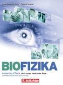 BIOFIZIKA : radna bilježnica za 4. razred srednjih medicinskih škola za zanimanje medicinska sestraopće njege/medicinski tehničar opće njege