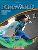 FORWARD 1 : udžbenik engleskog jezika u prvom razredu srednjih četverogodišnjih i petogodišnjih strukovnih škola