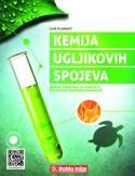 KEMIJA UGLJIKOVIH SPOJEVA : zbirka zadataka za kemiju u četvrtom razredu gimnazije