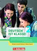 DEUTSCH IST KLASSE! 2 : radna bilježnica za njemački jezik u drugom razredu gimnazija i četverogodišnjih strukovnih škola - 7. i 10. godina učenja