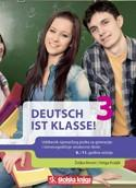 DEUTSCH IST KLASSE! 3 : udžbenik njemačkog jezika s audio CD-om u trećem razredu gimnazija i četverogodišnjih strukovnih škola -  8. i 11. godina učenja