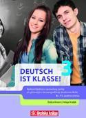 DEUTSCH IST KLASSE! 3 : radna bilježnica za njemački jezik u trećem razredu gimnazija i  četverogodišnjih strukovnih škola - 8. i 11. godina učenja