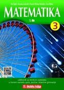 MATEMATIKA 3 - 1. DIO : udžbenik matematike sa zbirkom zadataka i višemedijskim nastavnim materijalima u trećem razredu opće