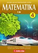MATEMATIKA 4 - 2. DIO : udžbenik matematike sa zbirkom zadataka i višemedijskim nastavnim materijalima u četvrtom razredu opće