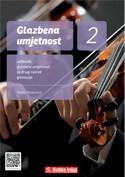 GLAZBENA UMJETNOST 2 : udžbenik glazbene umjetnosti s višemedijskim nastavnim materijalima na 3 CD-a u drugom razredu gimnazije