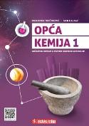 OPĆA KEMIJA 1 : udžbenik kemije u prvom razredu gimnazije