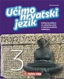 UČIMO HRVATSKI JEZIK 3 : radna bilježnica za hrvatski jezik u trećem razredu gimnazije