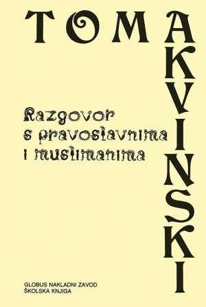 Razgovor s pravoslavnima i muslimanima