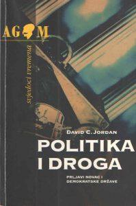 Politika i droga - Prljavi novac i demokratske države