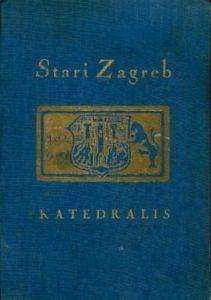 STARI ZAGREB: Impresije iz umirućega grada
