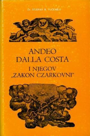 "Anđeo Dalla Costa i njegov ""Zakon Czarkovni"""