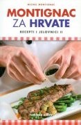 Montignac za Hrvate: recepti i jelovnici II