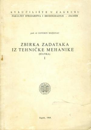 Zbirka zadataka iz tehničke mehanike I.: Statika