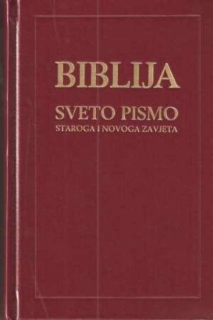 Biblija: Sveto pismo Staroga i Novoga zavjeta