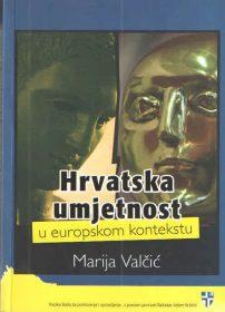 Hrvatska umjetnost u europskom kontekstu