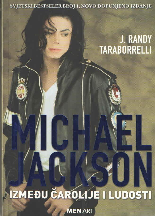 Michael Jackson – Između čarolije i ludosti
