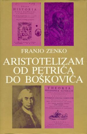 Aristotelizam od Petrića do Boškovića