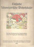Einfache Schweizerische Wohnhäuser
