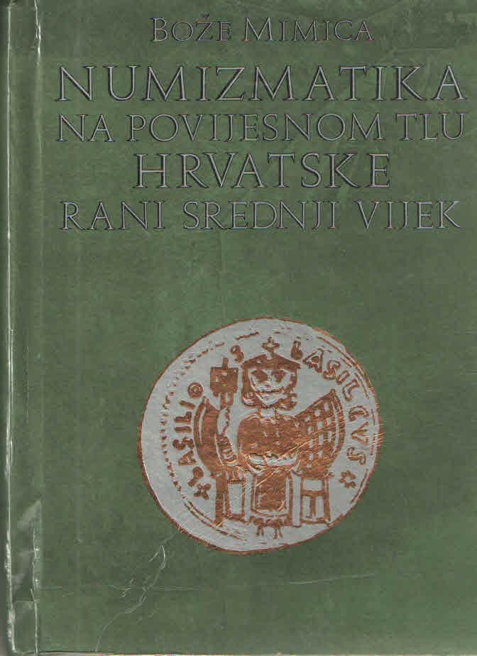 Numizmatika na povijesnom tlu Hrvatske: rani srednji vijek