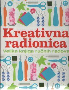 Kreativna radionica: Velika knjiga ručnih radova