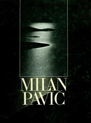 Milan Pavić: monografija