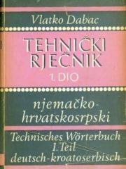 Tehnički rječnik njemačko-hrvatski i hrvatsko-njemački 1-2