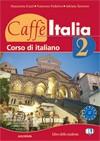 CAFFE ITALIA 2 : udžbenik talijanskog jezika za 2. razred gimnazija i 4-godišnjih strukovnih škola