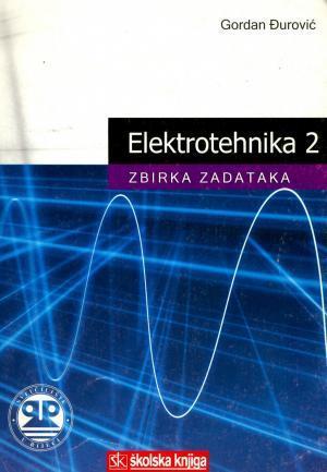 Elektrotehnika 2: zbirka zadataka