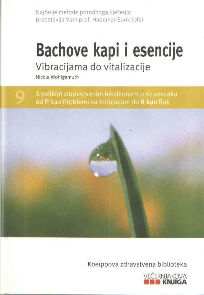 Bachove kapi i esencije - Vibracijama do vitalizacije