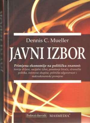 Javni izbor: primjena ekonomije na političku znanost