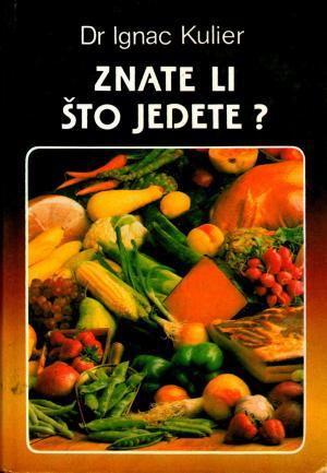 Znate li što jedete?