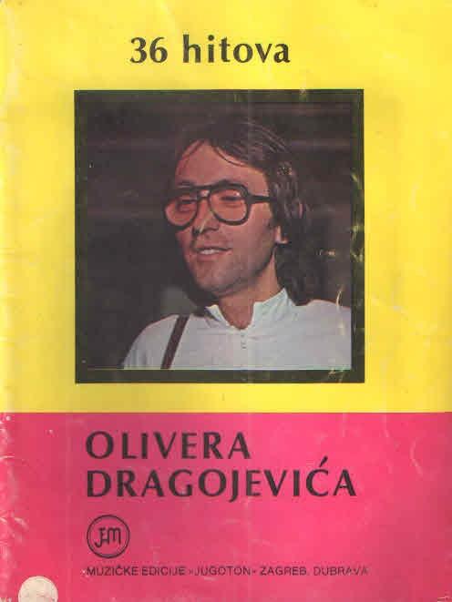 36 hitova Olivera Dragojevića