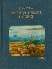 Bachovi husari i Ilirci