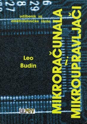 MIKRORAČUNALA I MIKROUPRAVLJAČI : udžbenik za 3. razred elektrotehničke škole