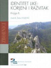 Identitet Like: Korijeni i razvitak; Knjiga II.